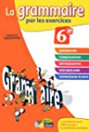 GRAMMAIRE PAR EXERCIC 6E 2011