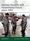 img - for Russian Security and Paramilitary Forces since 1991 (Elite) book / textbook / text book