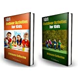 Activities for Kids: Over 200 Indoor and Outdoor Activities: Ultimate Collection Bundle Pack