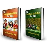 Activities for Kids: Over 200 Indoor and Outdoor Activities: Ultimate Collection Bundle Pack ~ T J Doherty