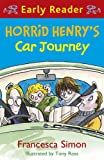 Horrid Henry's Car Journey (Early Reader) (Horrid Henry Early Reader Book 11) (English Edition)