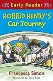 Horrid Henry's Car Journey (Early Reader) (Horrid Henry Early Reader Book 11) (English Edition)