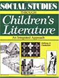 Social Studies Through Children's Literature