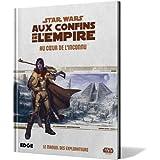 Star Wars : Aux Confins de l'Empire. Au Coeur de l'Inconnu