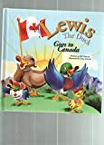 img - for Lewis the Duck Goes to Canada book / textbook / text book