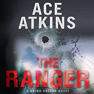 The Ranger: A Quinn Colson Novel | [Ace Atkins]