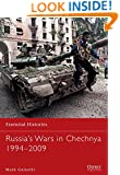 Russia's Wars in Chechnya 1994-2009 (Essential Histories)