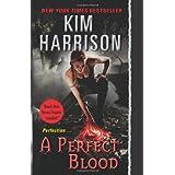 A Perfect Blood (Hollows) ~ Kim Harrison