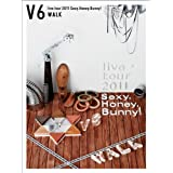 V6 live tour 2011 Sexy.Honey.Bunny!(WALK��)(���񐶎Y����)[DVD]V6�ɂ��