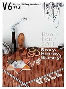 V6 live tour 2011 Sexy.Honey.Bunny!(WALK盤)(初回生産限定)[DVD]