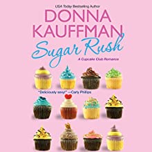 Sugar Rush Audiobook by Donna Kauffman Narrated by Amanda Ronconi