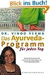 Das Ayurveda-Programm f�r jeden Tag:...