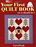 img - for Your First Quilt Book (or it should be!) book / textbook / text book