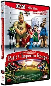 VERITABLE HISTOIRE DU PETIT CHAPERON ROUGE