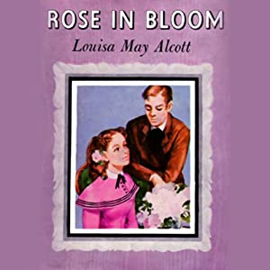 Rose in Bloom Audiobook