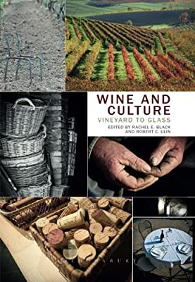 Wine and Culture: Vineyard to Glass