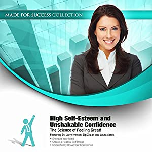 High Self-Esteem and Unshakable Confidence Audiobook