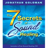 "7 Secrets of Sound Healing (Book & CD)von ""Jonathan Goldman"""