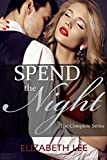 Spend The Night - The Complete Series: The Hotel Collection