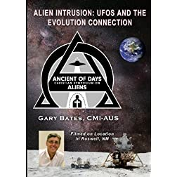 Alien Intrusion: UFOs and The Evolution Connection
