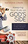 Keeping Your Kids on Gods Side: 40 Co...
