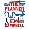 The Planner Audiobook by Tom Campbell Narrated by Napoleon Ryan