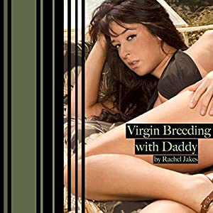 Virgin Breeding with Daddy Audiobook