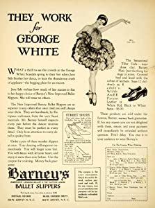 1927 Ad Barney Ballet Slippers Costume Dance Toe Point Shoes George White Woman - Original Print Ad
