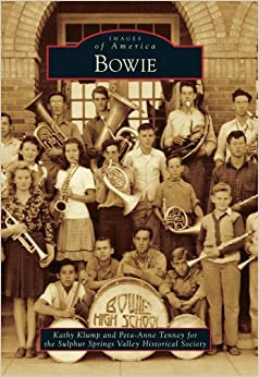 Bowie (Images of America): Kathy Klump, Peta-Anne Tenney