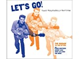 Lets Go!: That Rockabilly Rhythm