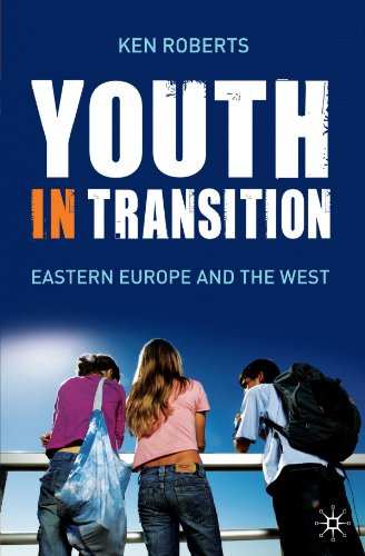 Youth in Transition: Eastern Europe and the West