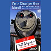 I'm a Stranger Here Myself | [Bill Bryson]