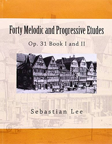 forty-melodic-and-progressive-etudes-op-31-book-i-and-ii