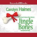 Jingle Bones: A Sarah Booth Delaney Short Mystery (       UNABRIDGED) by Carolyn Haines Narrated by Kate Forbes