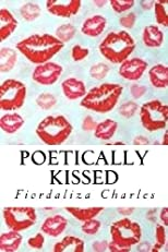 Poetically Kissed