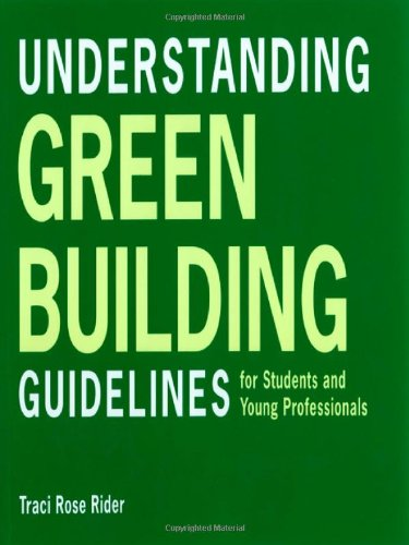 Understanding Green Building Guidelines: For Students and...