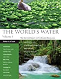 img - for The World's Water Volume 8: The Biennial Report on Freshwater Resources book / textbook / text book
