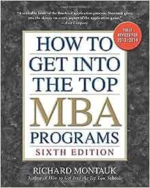 Get Into Top Mba Programs Richard Montauk