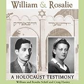 William & Rosalie: A Holocaust Testimony (Mayborn Literary Nonfiction Series) | [William Schiff, Rosalie Schiff, Craig Hanley]