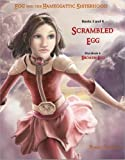 img - for Scrambled Egg (Egg and the Hameggattic Sisterhood - Books 3 & 4) book / textbook / text book