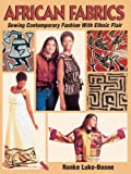 img - for African Fabrics: Sewing Contemporary Fashion with Ethnic Flair book / textbook / text book