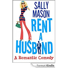 Rent A Husband: a Romantic Comedy (English Edition)