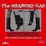 Shangri-Las Remember