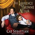 The Lawrence Browne Affair   Cat Sebastian