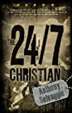 The 24/7 Christian: Practical Help from the Book of James