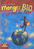Manger bio, c'est pas du luxe