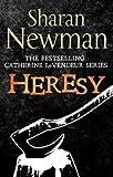 Heresy: Number 8 in series (Catherine LeVendeur Mysteries)