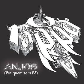 Amazon.com: Anjos (Pra Quem Tem Fé) (Versão Completa) [Explicit]: O