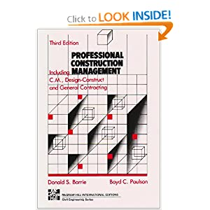 Professional Construction Management: Including CM, Design-construct, and General Contracting