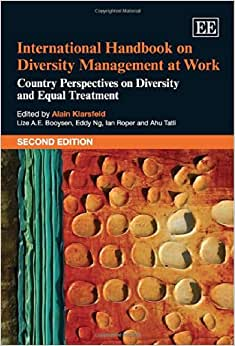 International Handbook On Diversity Management At Work: Country Perspectives On Diversity And Equal Treatment (Elgar Original Reference)